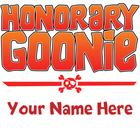 Personalized Honorary Goonie
