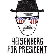 Breaking Bad - Heisenberg for President