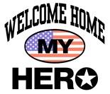 Welcome Home My Hero