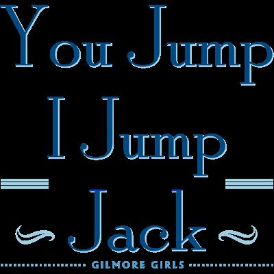 You Jump, I Jump Jack