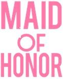 Maid Honor