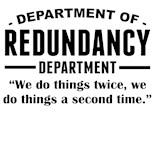 Department Redundancy Dept