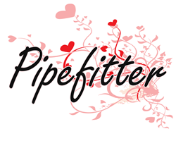 Pipefitter Artistic Job Design with Hearts s Gifts