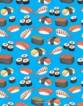 How I Roll Sushi