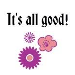 Its All Good Its All God