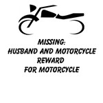 Missing: Husband And Motorcycle Reward For Motorcycle