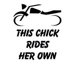This Chick Rides Her Own