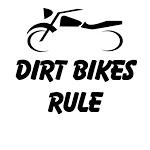 Dirt Bikes Rule