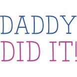 Daddy Did
