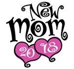 New Mom 2018 t-shirts