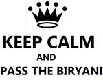 KEEP CALM AND MAKE BIRYANI