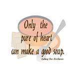 Only Pure Heart Can Good Soup