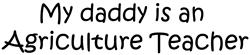 Daddy: Agriculture Teacher Coffee Mug