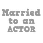 Married to an Actor