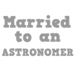 Married to an Astronomer