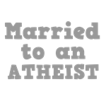 Married to an Atheist