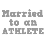 Married to an Athlete
