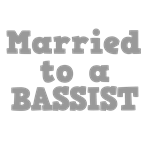 Married to a Bassist