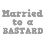 Married to a Bastard