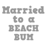 Married to a Beach Bum