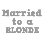 Married to a Blonde