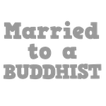 Married to a Buddhist