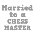 Married to a Chess Master