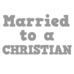 Married to a Christian