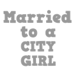 Married to a City Girl