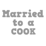 Married to a Cook