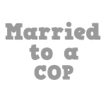 Married to a Cop