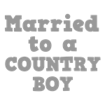 Married to a Country Boy