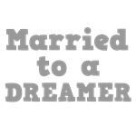 Married to a Dreamer