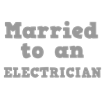 Married to an Electrician