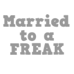 Married to a Freak