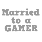 Married to a Gamer