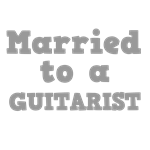 Married to a Guitarist