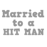 Married to a Hit Man