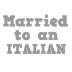 Married to an Italian