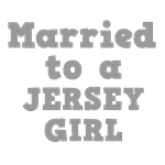 Married to a Jersey Girl