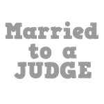 Married to a Judge