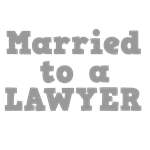 Married to a Lawyer
