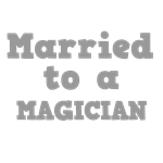 Married to a Magician