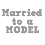 Married to a Model