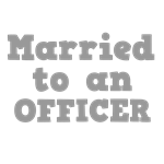Married to an Officer