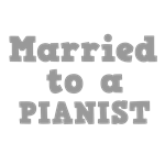 Married to a Pianist