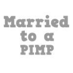 Married to a Pimp