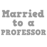 Married to a Professor