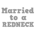 Married to a Redneck