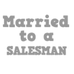 Married to a Salesman